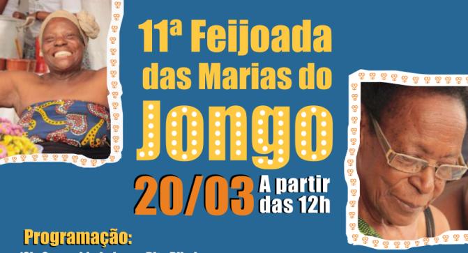 Venha para a 11ª Feijoada das Marias do Jongo